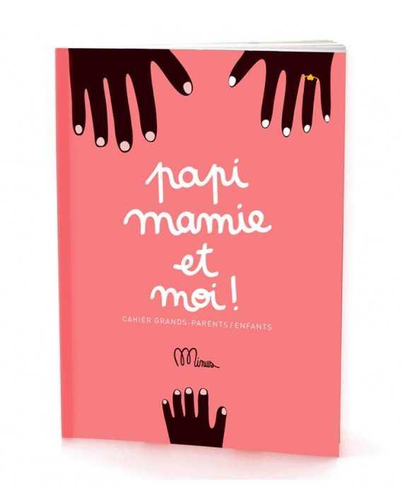 Papi Mamie et moi! - Minus Editions